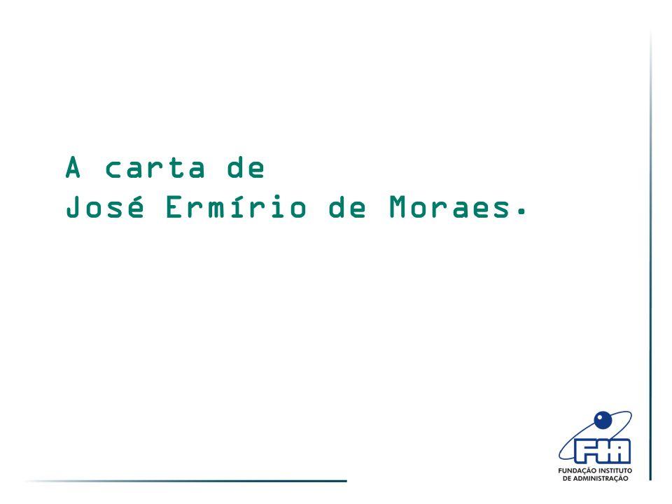 A carta de José Ermírio de Moraes.