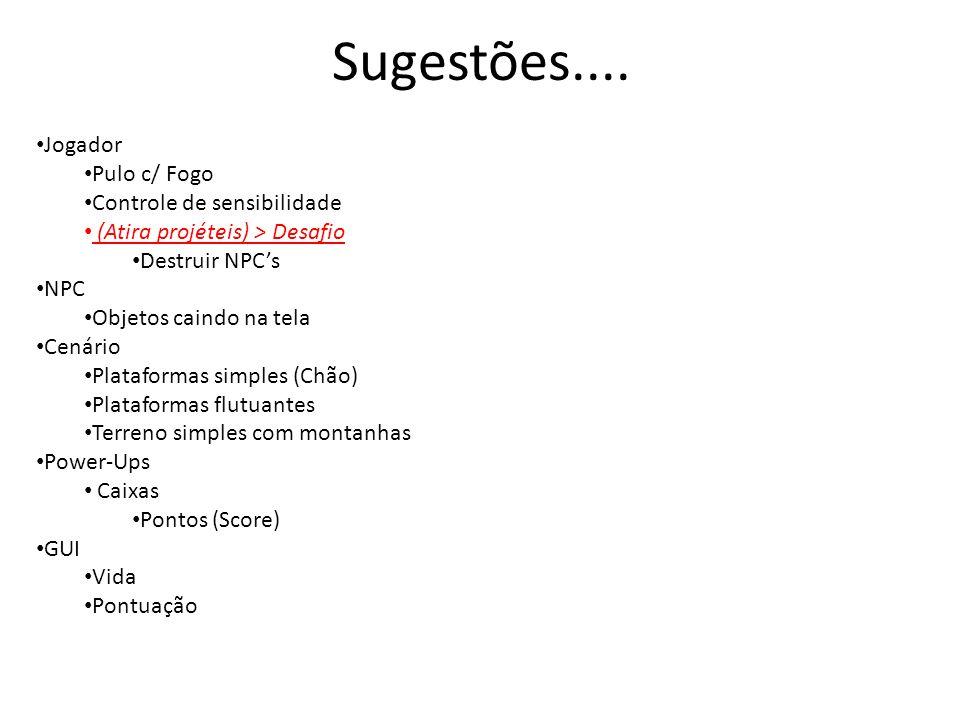 Sugestões....