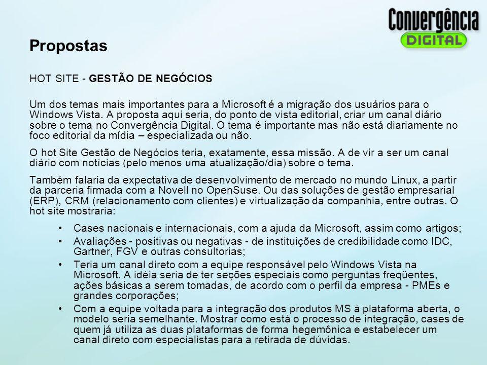 Propostas HOT SITE - GESTÃO DE NEGÓCIOS Um dos temas mais importantes para a Microsoft é a migração dos usuários para o Windows Vista. A proposta aqui