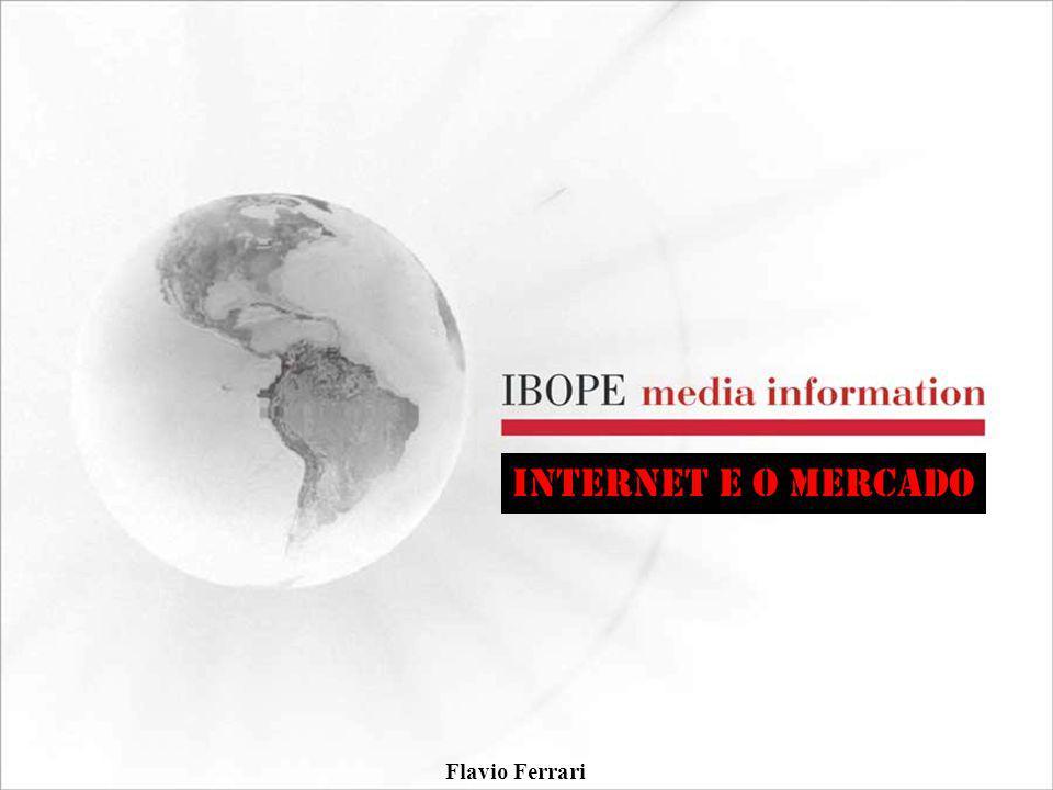 Flavio Ferrari INTERNET E O MERCADO
