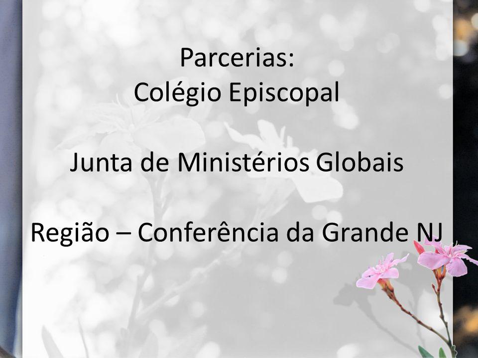 Parcerias: Colégio Episcopal Junta de Ministérios Globais Região – Conferência da Grande NJ
