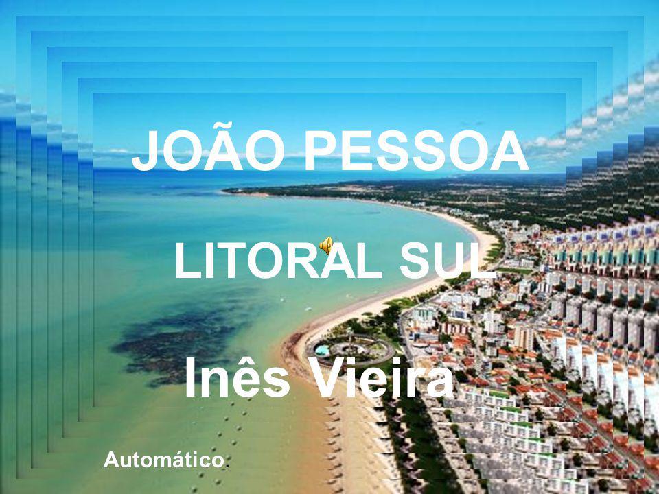 JOÃO PESSOA LITORAL SUL Inês Vieira Automático.