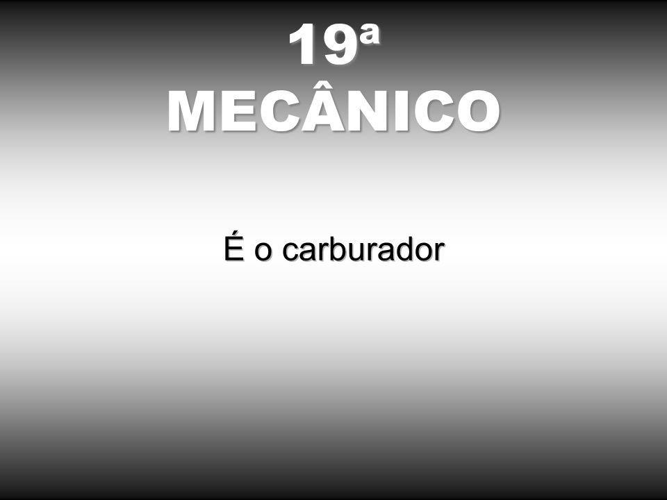 19ªMECÂNICO