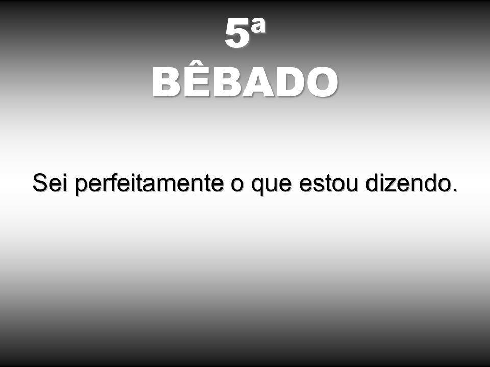 5ªBÊBADO