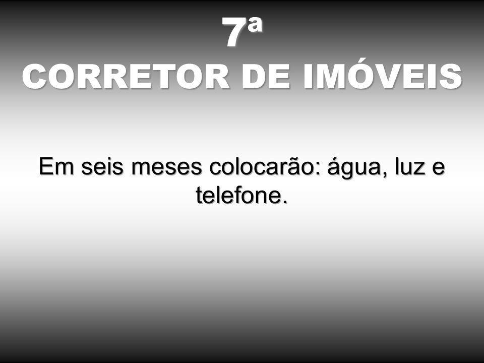 7ª CORRETOR DE IMÓVEIS