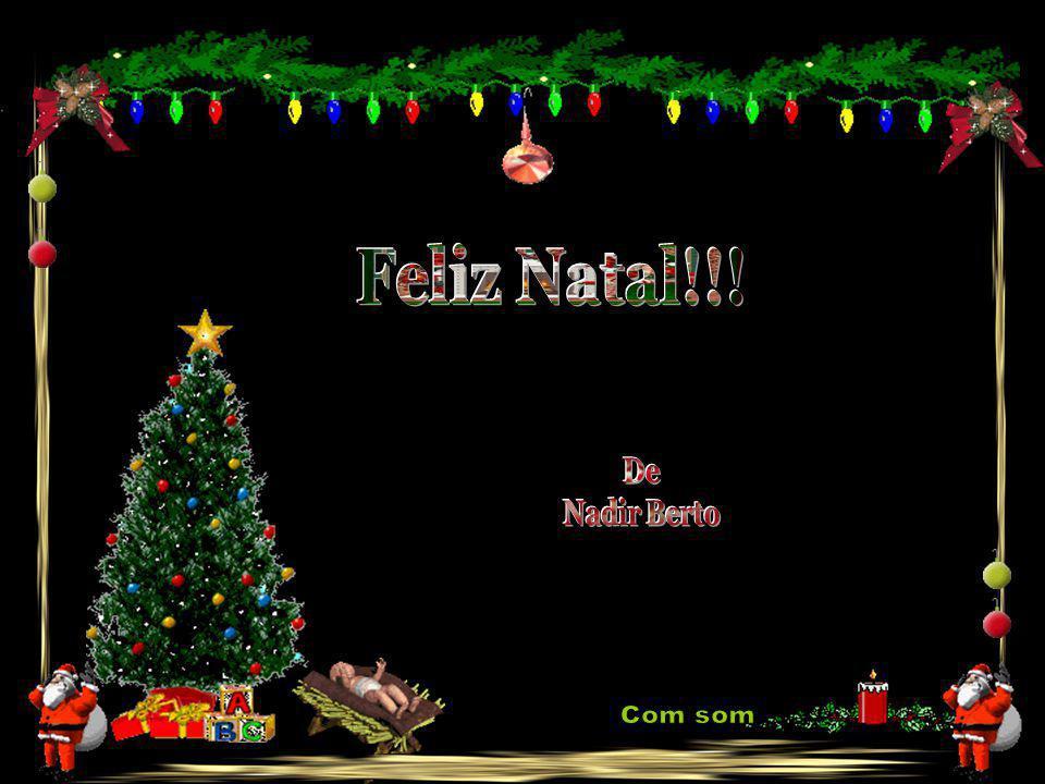 Texto: Nadir Berto Belusso Contato: Nadir.berto@gmail.com Nadir.berto@gmail.com www.mensagensvirtuais.com.br