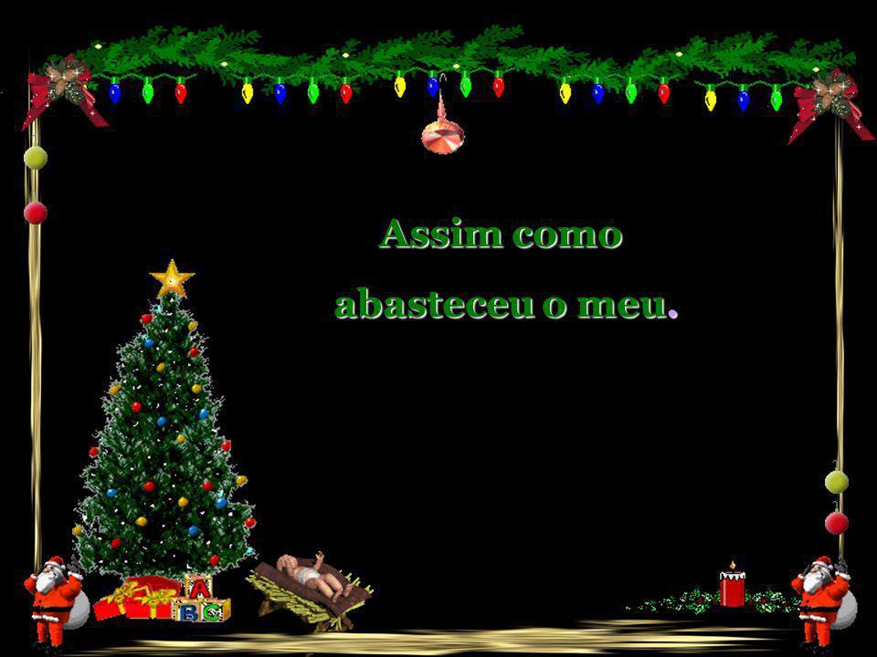 Feliz Natal a você companheiro que esteve tão perto...
