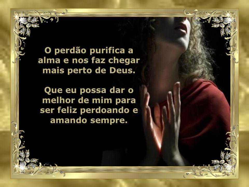 Senhor, perdôo todos aqueles pela falta de respeito, pelo pouco amor, cordialidade e compreensão com os outros...
