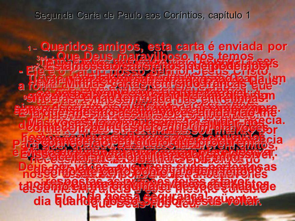 Leia atentamente agora a SEGUNDA CARTA DE PAULO AOS CORÍNTIOS, CORÍNTIOS, Capítulo 1 Bíblia Viva da Editora Mundo Cristão