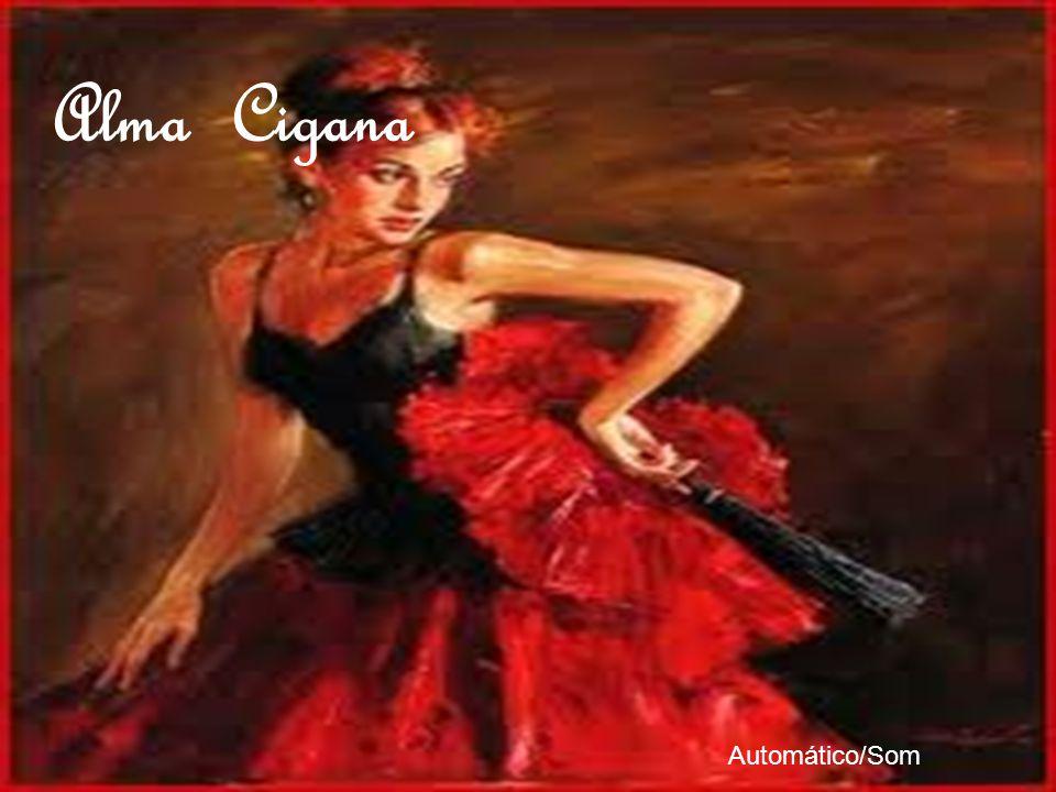 Alma Cigana Automático/Som