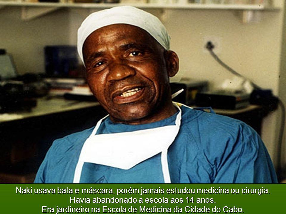 Nunca reclamou das injustiças que sofreu ao longo de toda sua vida. Christian Barnard Hamilton Naki
