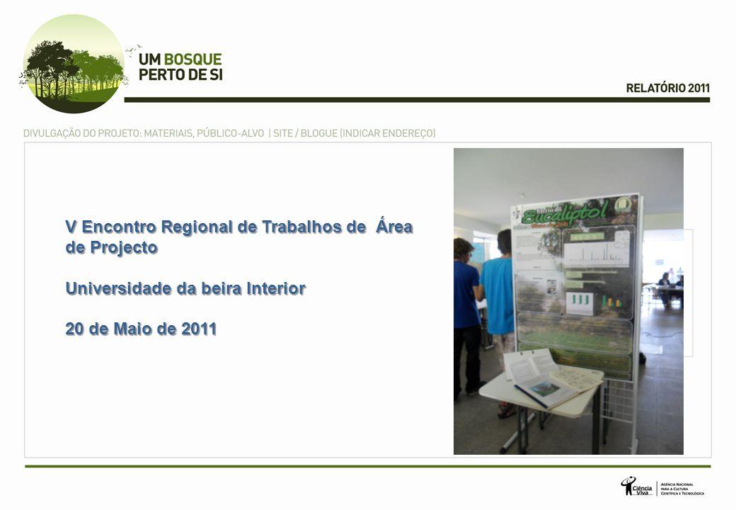 V Encontro Regional de Trabalhos de Área de Projecto Universidade da beira Interior 20 de Maio de 2011