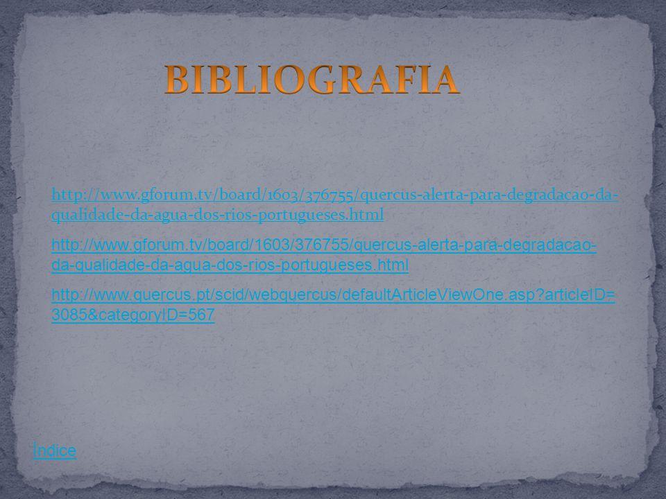http://www.gforum.tv/board/1603/376755/quercus-alerta-para-degradacao-da- qualidade-da-agua-dos-rios-portugueses.html http://www.gforum.tv/board/1603/