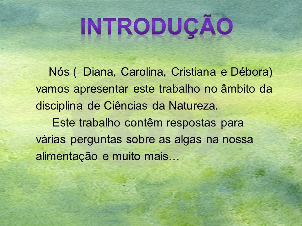 Nós ( Diana, Carolina, Cristiana e Débora) vamos apresentar este trabalho no âmbito da disciplina de Ciências da Natureza. Este trabalho contêm respos