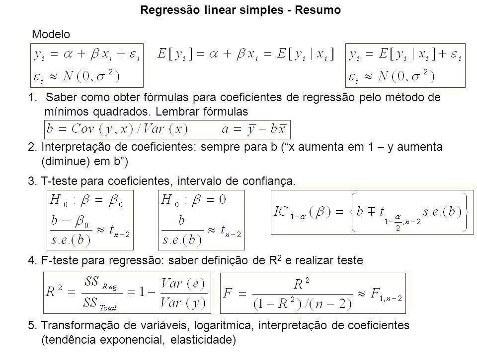 Regressão linear simples - Resumo Modelo 1.Saber como obter fórmulas para coeficientes de regressão pelo método de mínimos quadrados.