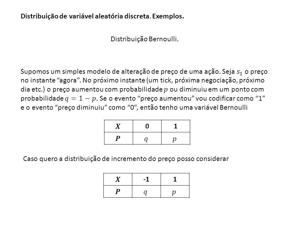 18 Variável aleatória de Bernoulli: Variável aleatória de Bernoulli: É uma v.a.