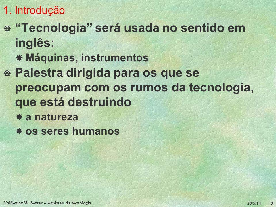 3.A tecnologia e sua não neutralidade...