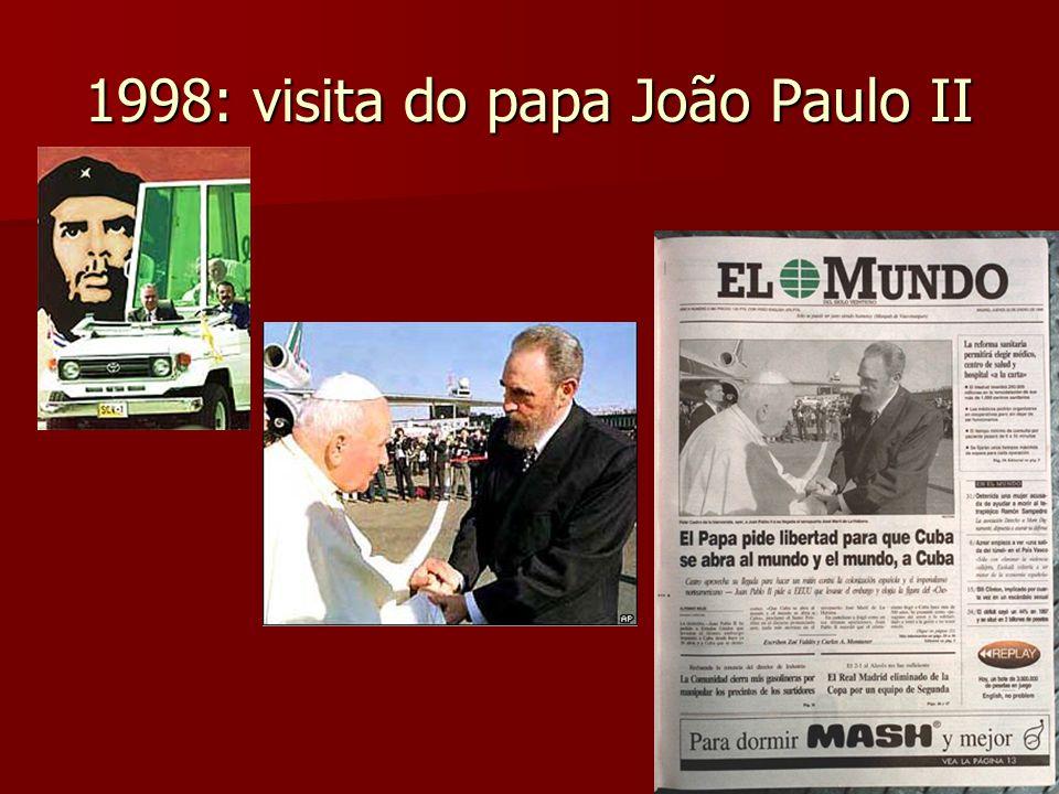 1998: visita do papa João Paulo II