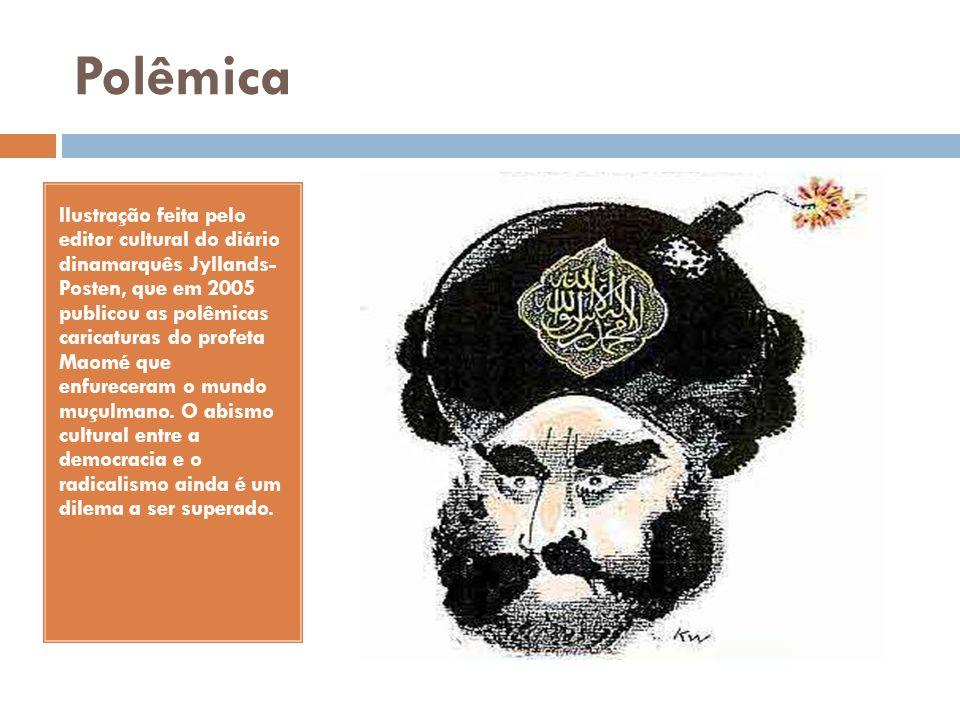Polêmica Ilustração feita pelo editor cultural do diário dinamarquês Jyllands- Posten, que em 2005 publicou as polêmicas caricaturas do profeta Maomé