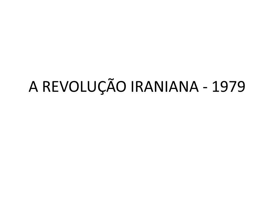 A REVOLUÇÃO IRANIANA - 1979