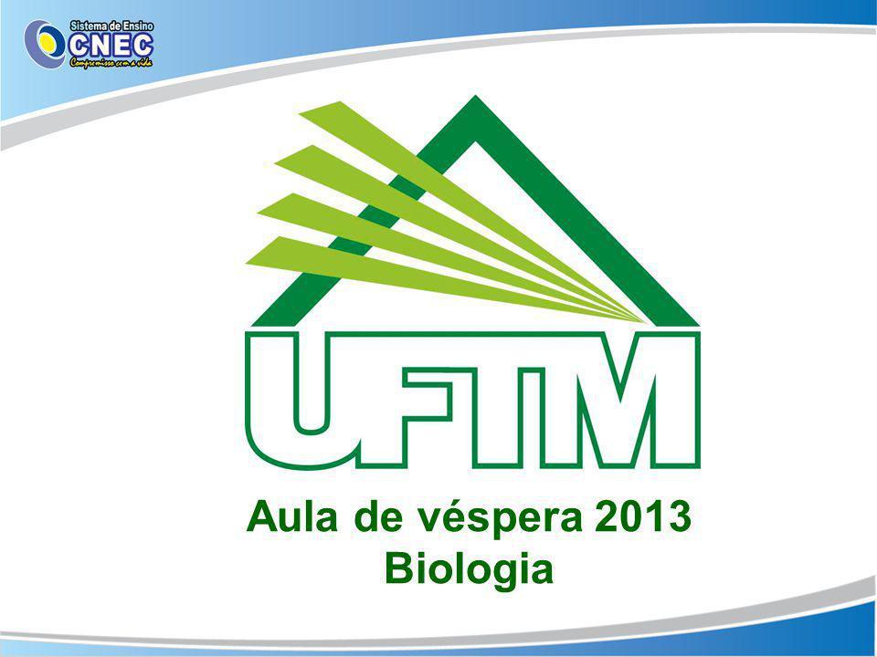 Aula de véspera 2013 Biologia