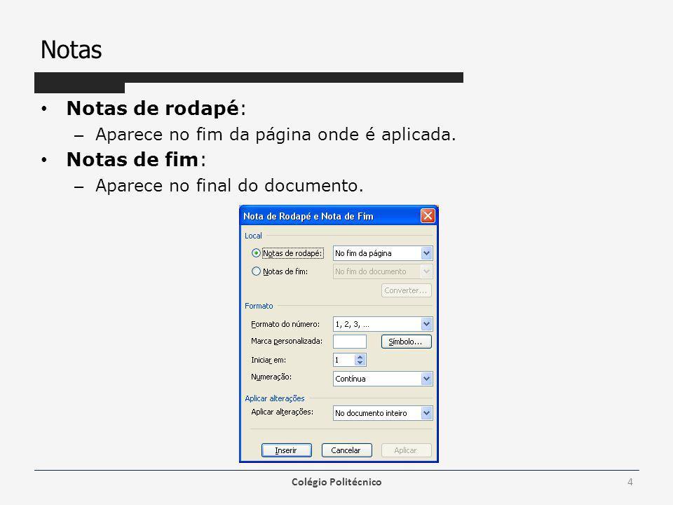 Ortografia e Gramática Permite verificar erros ortográficos na digitação do documento.