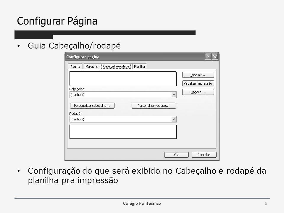 Configurar Página Seção esquerda: Digitar o conteúdo que será apresentado no canto superior esquerdo da planilha.
