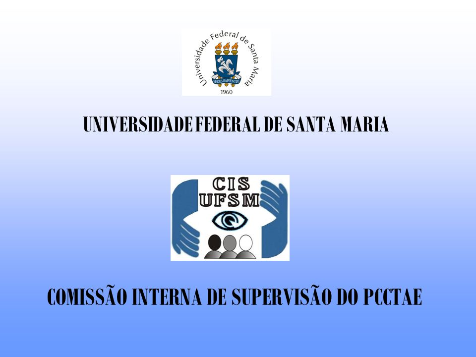 I SEMINÁRIO DA COMISSÃO INTERNA DE SUPERVISÃO Entendendo o plano de carreira.