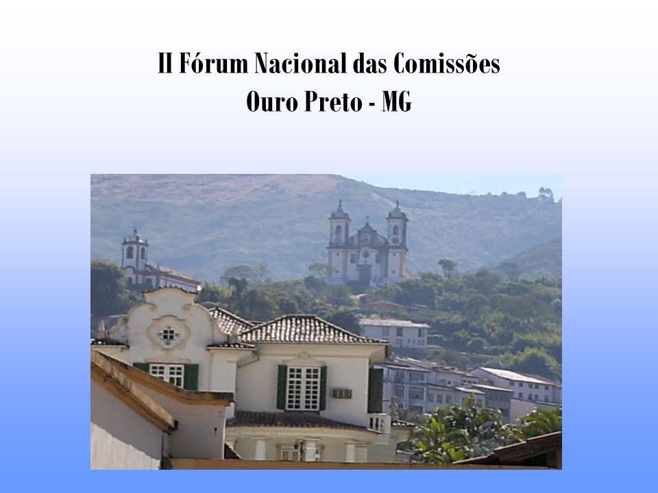 II Fórum Nacional das Comissões Ouro Preto - MG