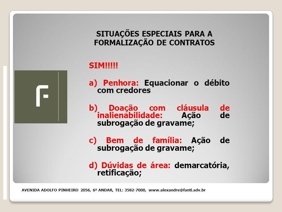 SITUAÇÕES ESPECIAIS PARA A FORMALIZAÇÃO DE CONTRATOS SIM!!!!.