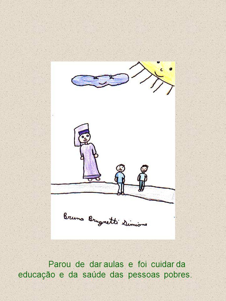 Deu aulas de Geografia no colégio do Convento da Penha e descobriu que não tinha jeito para ser professora.