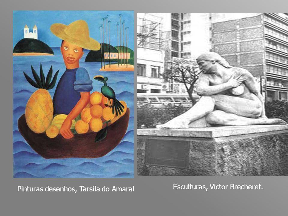 Pinturas desenhos, Tarsila do Amaral Esculturas, Victor Brecheret.