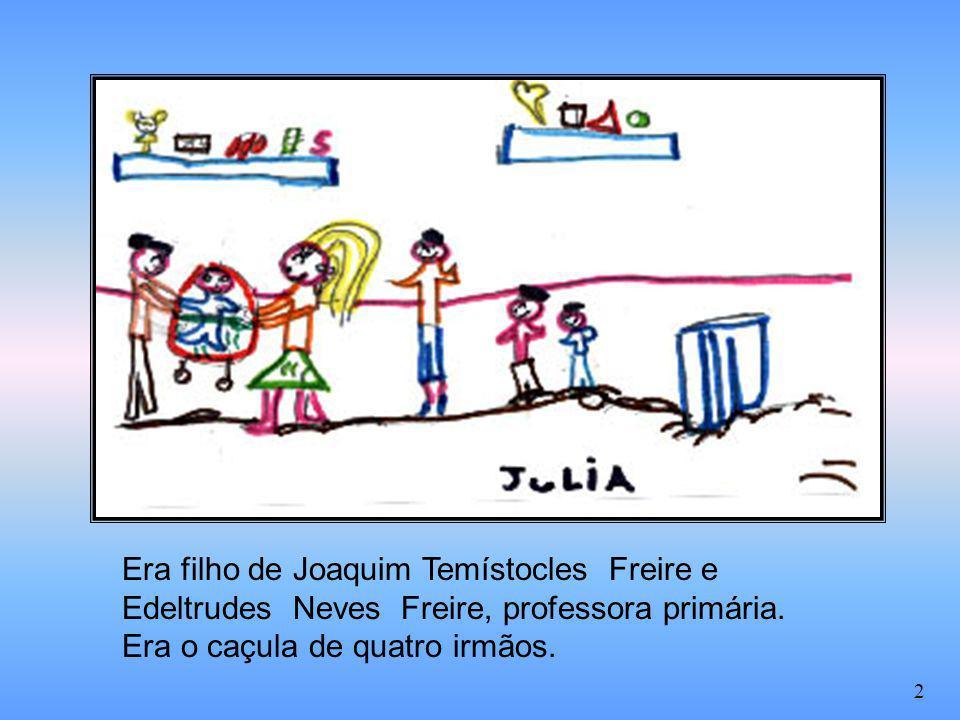 Era filho de Joaquim Temístocles Freire e Edeltrudes Neves Freire, professora primária. Era o caçula de quatro irmãos. 2