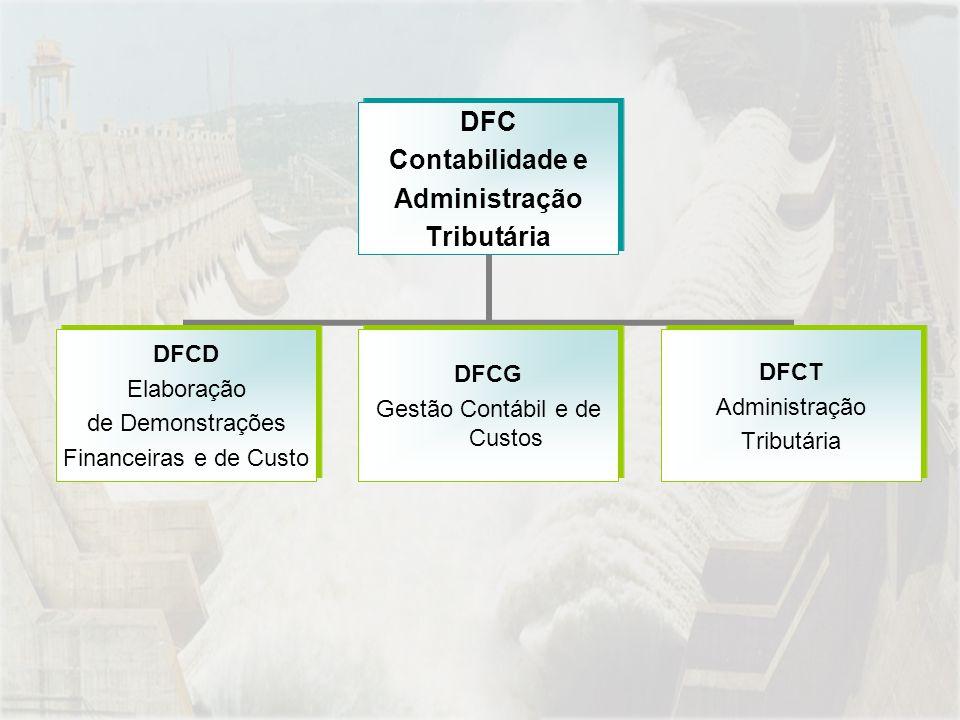 DFC Contabilidade e Administração Tributária DFCD Elaboração de Demonstrações Financeiras e de Custo DFCG Gestão Contábil e de Custos DFCT Administração Tributária