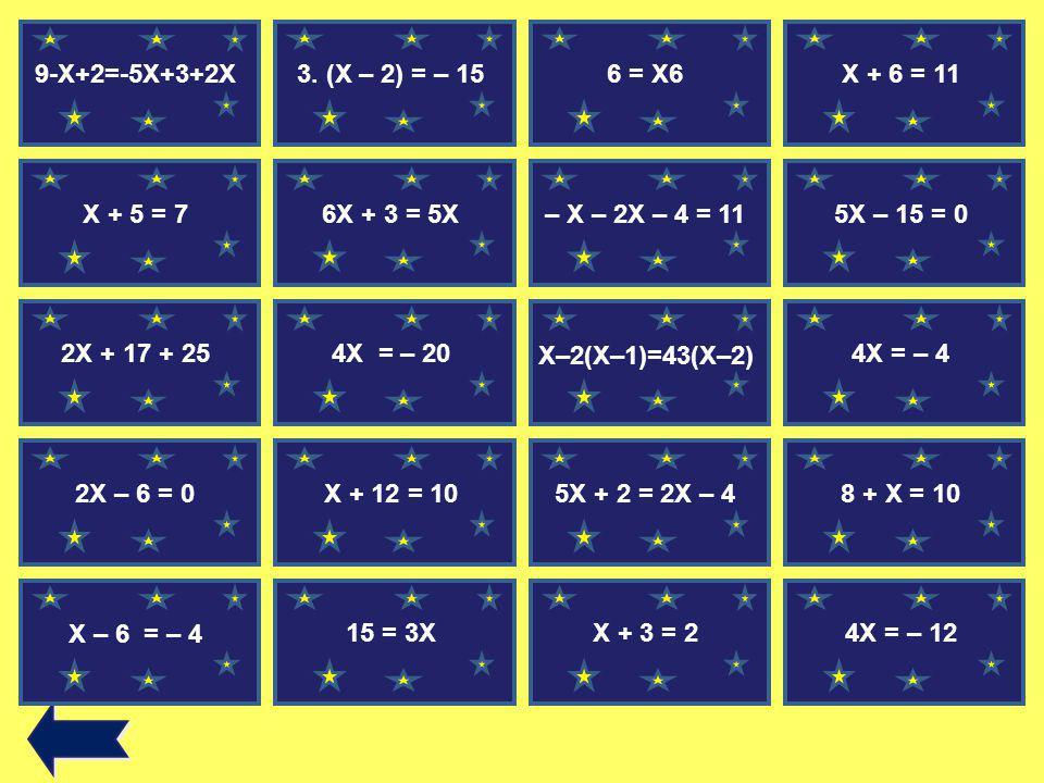9-X+2=-5X+3+2X 3.