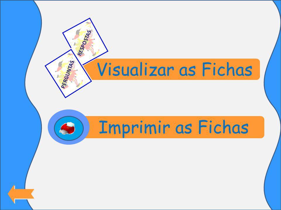 Visualizar as Fichas Imprimir as Fichas