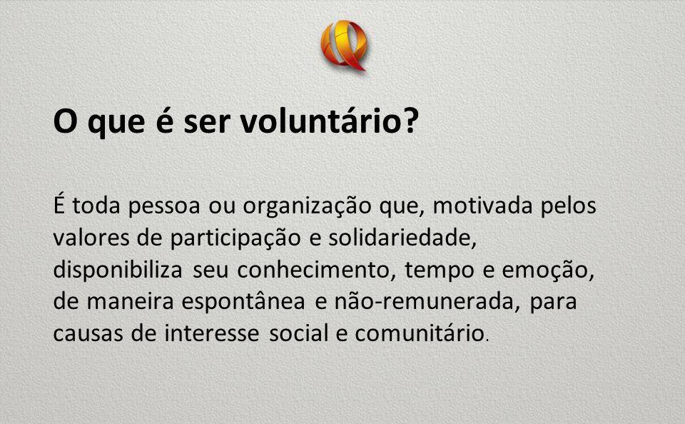 O que é ser voluntário.