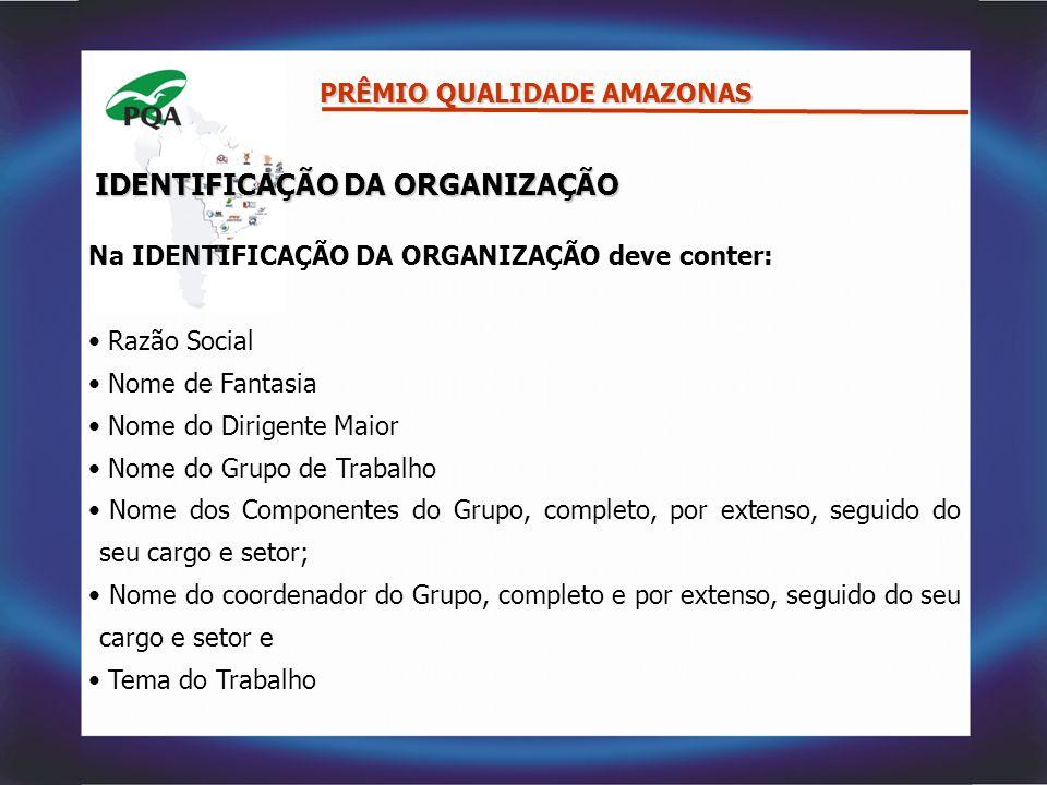 PRÊMIO QUALIDADE AMAZONAS – 2007 4.