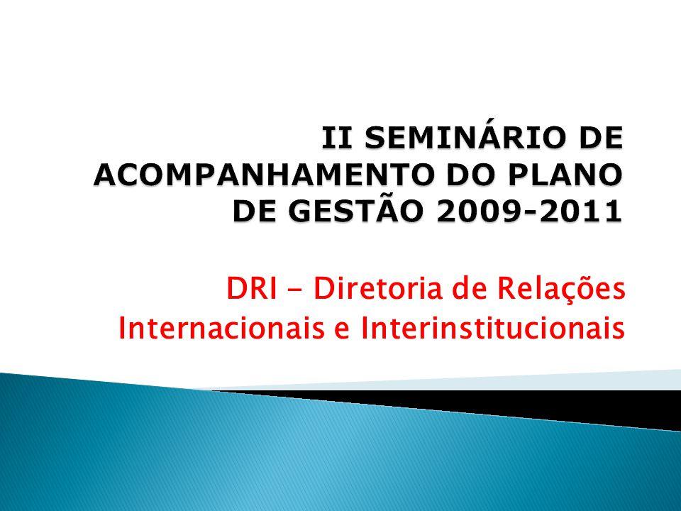 DRI - Diretoria de Relações Internacionais e Interinstitucionais