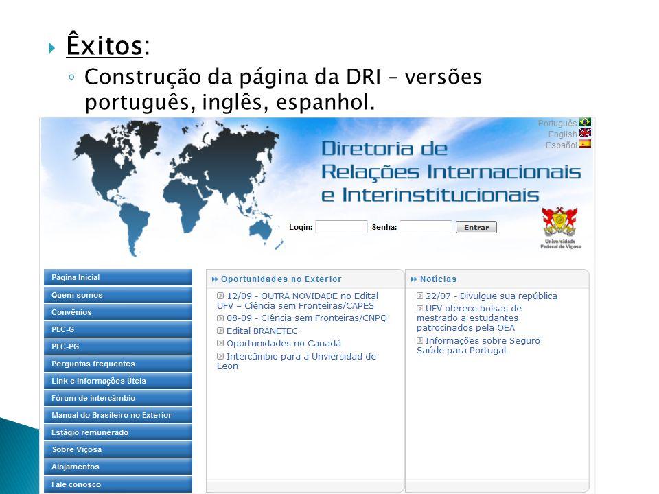 Êxitos: Construção da página da DRI – versões português, inglês, espanhol.