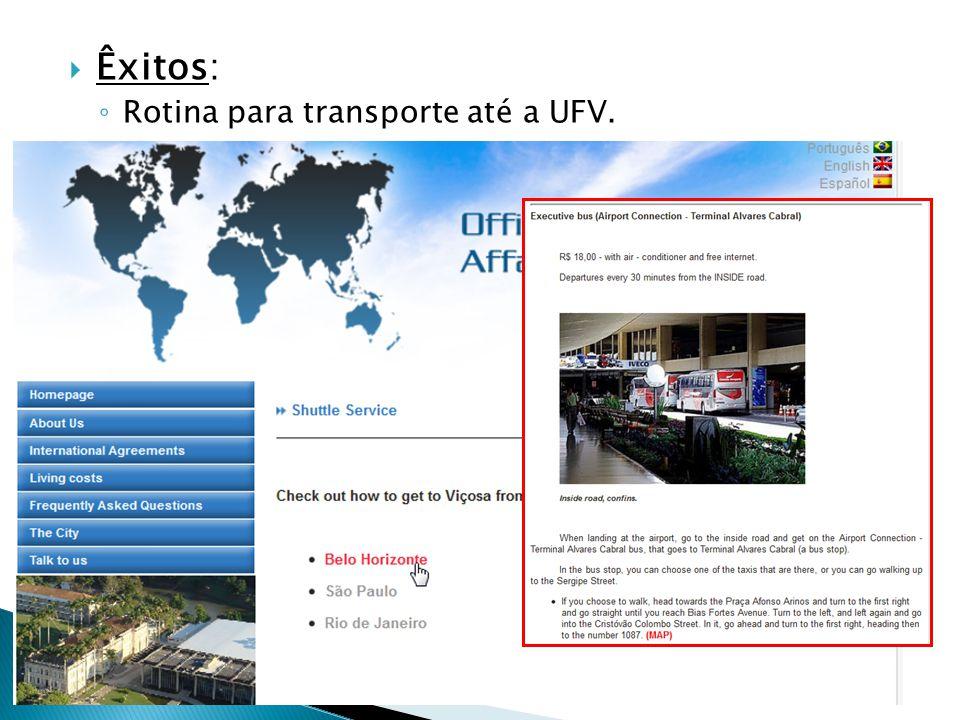 Êxitos: Rotina para transporte até a UFV.
