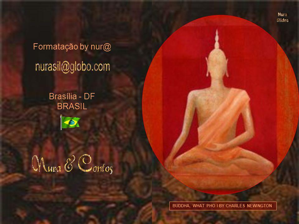 GRAND PALACE WAT PHRA KAEO, OLD BANGKOK, THAILAND BY WALTER BIBIKOW No avião, de volta para casa, comecei a pensar... Somos todos como o Buda de Argil