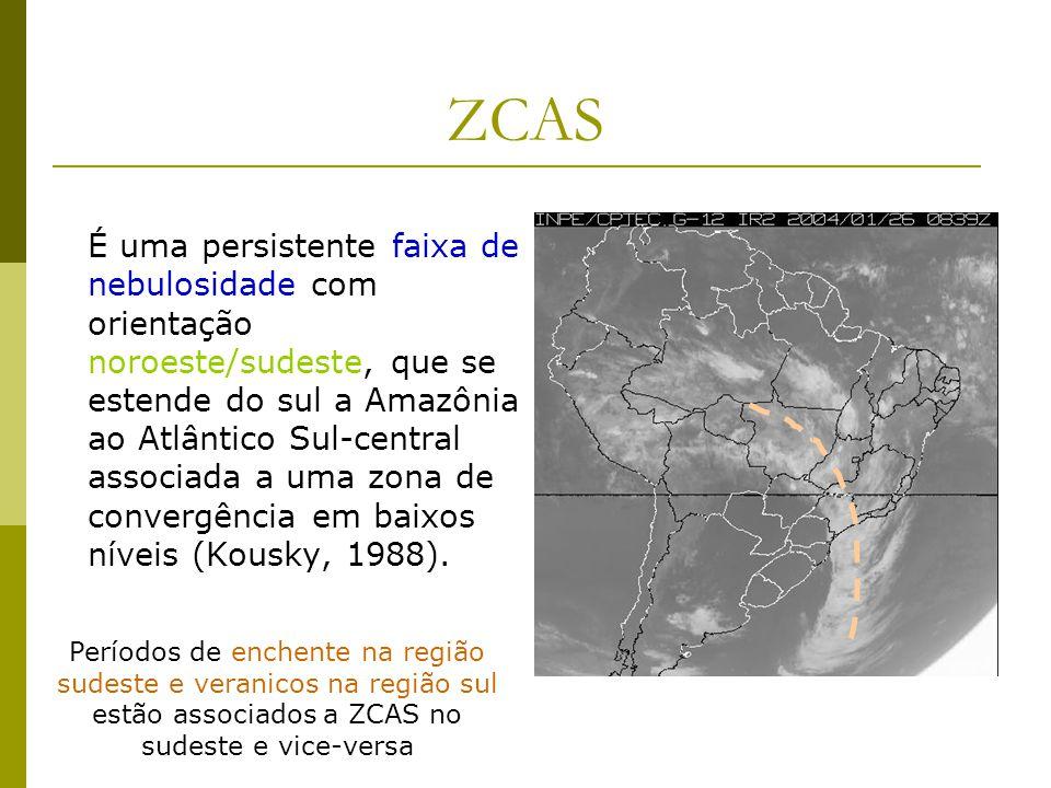 ZCAS É uma persistente faixa de nebulosidade com orientação noroeste/sudeste, que se estende do sul a Amazônia ao Atlântico Sul-central associada a uma zona de convergência em baixos níveis (Kousky, 1988).