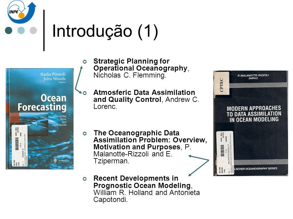 Introdução (2) A Oceanografia Operacional (Flemming).