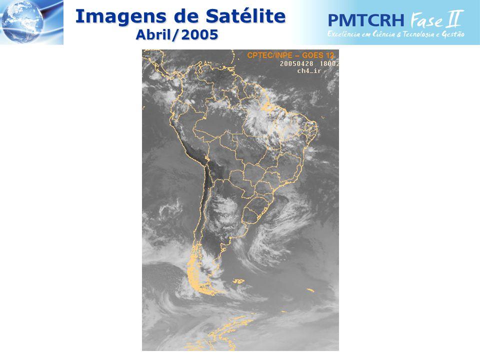 Imagens de Satélite Imagens de SatéliteAbril/2005