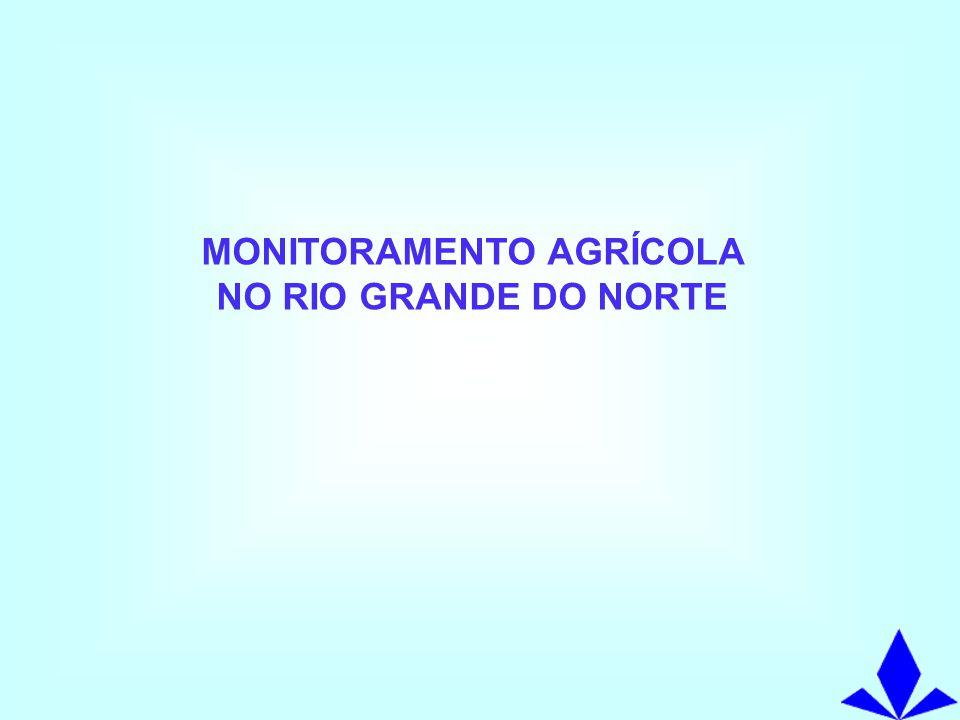 MONITORAMENTO AGRÍCOLA NO RIO GRANDE DO NORTE