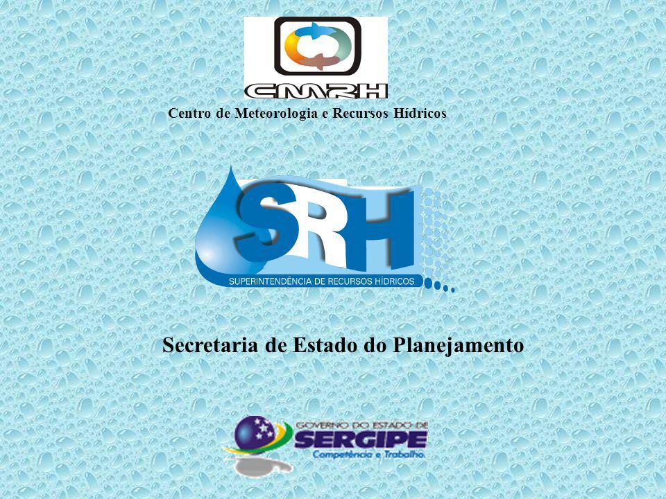 Secretaria de Estado do Planejamento Centro de Meteorologia e Recursos Hídricos