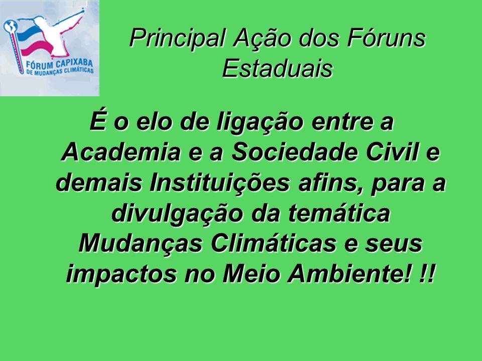 É o elo de ligação entre a Academia e a Sociedade Civil e demais Instituições afins, para a divulgação da temática Mudanças Climáticas e seus impactos no Meio Ambiente.