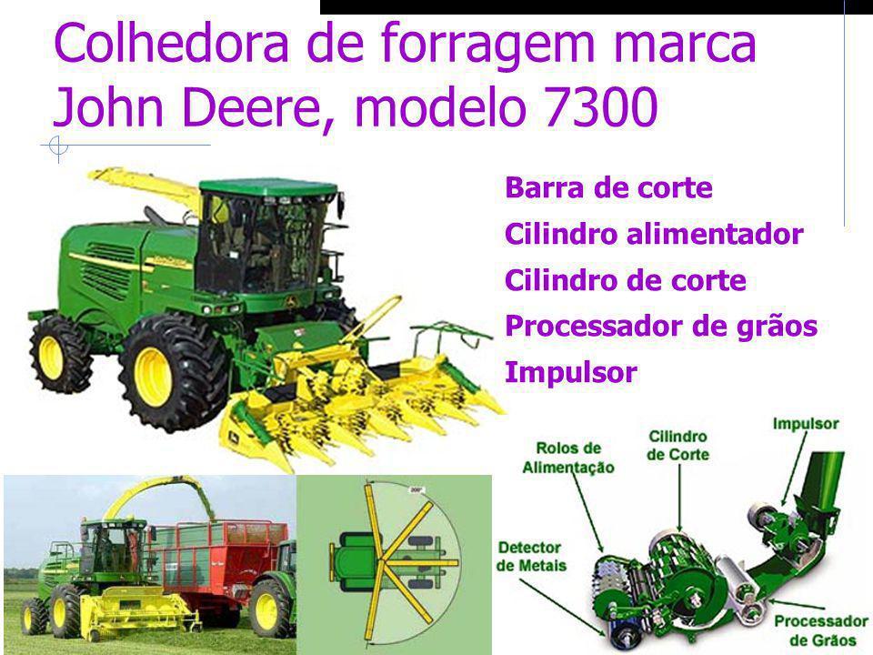 Colhedora de forragem marca John Deere, modelo 7300 Barra de corte Cilindro alimentador Cilindro de corte Processador de grãos Impulsor