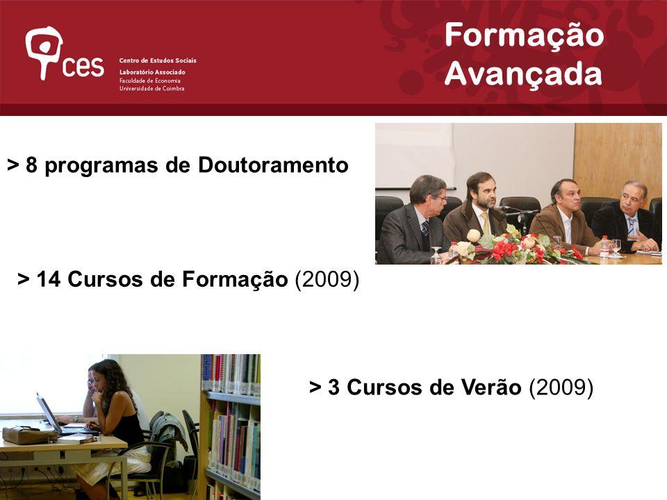 Formação Avançada > 8 programas de Doutoramento > 3 Cursos de Verão (2009) > 14 Cursos de Formação (2009)